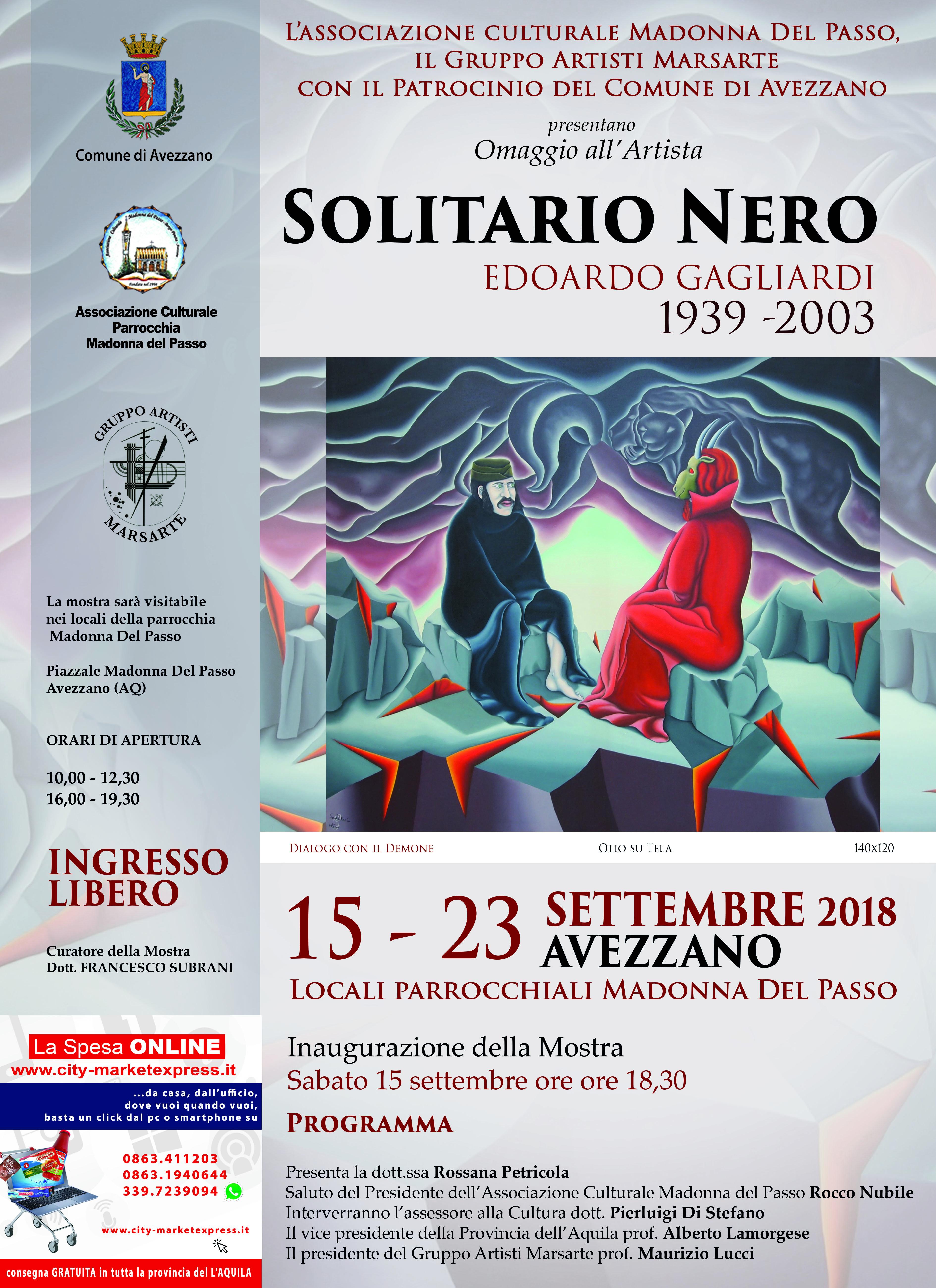 Il solitario nero, Mostra in omaggio all'artista Edoardo Gagliardi