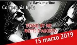 Spettacolo 'stand by me notti d'Agosto' presso il Castello Orsini