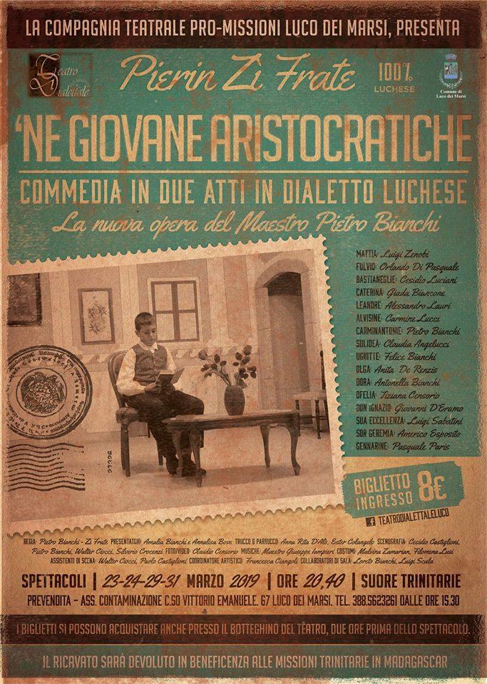 Commedia dialettale in Luchese dal nome 'ne giovan aristocratiche'