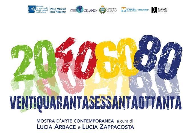 Mostra 20 40 60 80 esposizione d'arte contemporanea a Celano