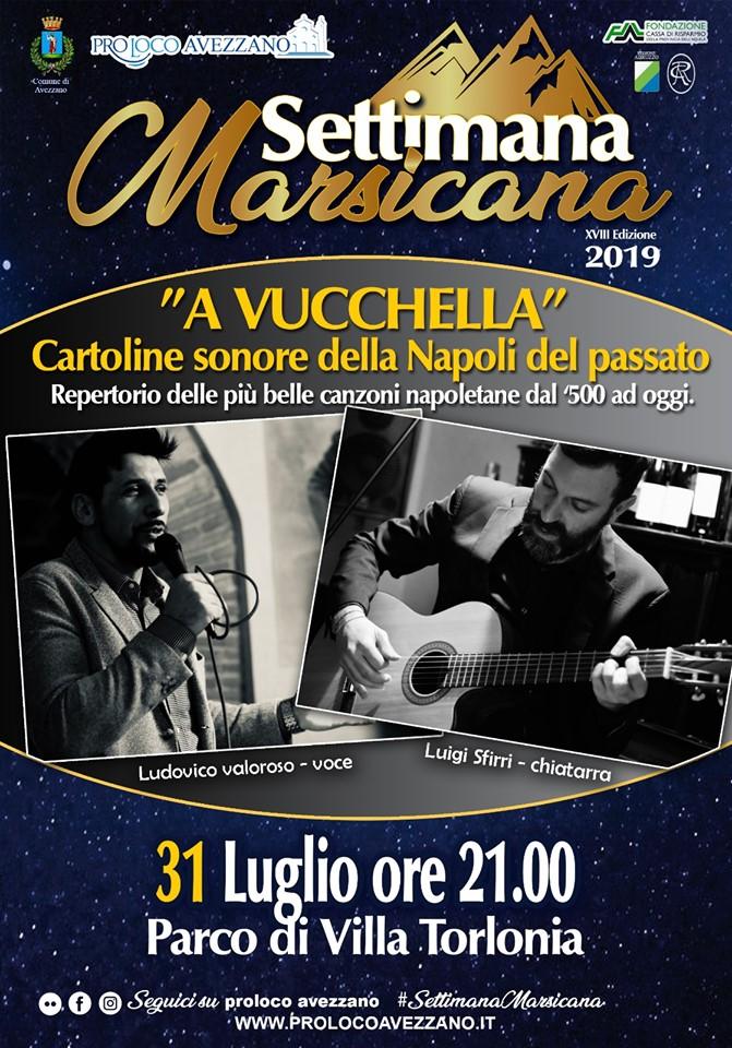 'A Vucchella' repertorio delle piu' belle canzoni Napoletane alla settimana Marsicana