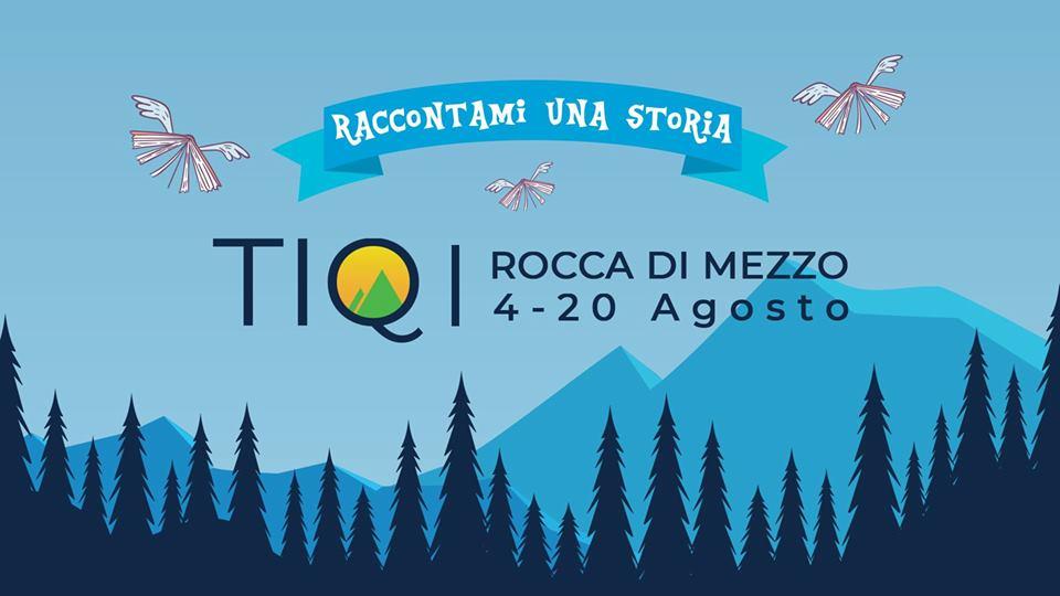 TIQ - Teatro in Quota: Festival teatrale e culturale a Rocca di Mezzo