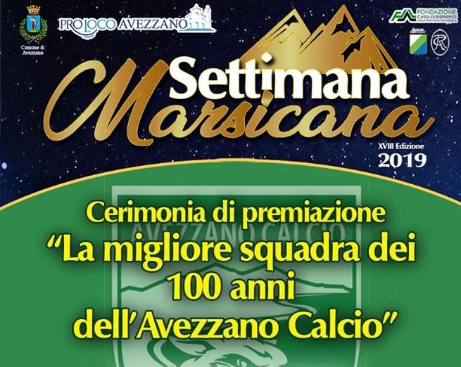 Cerimonia di premiazione 'La migliore squadra dei 100 anni dell'Avezzano Calcio'