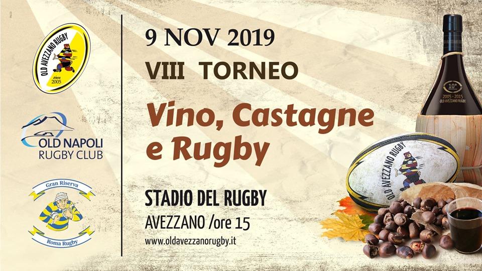 Ottava edizione del Torneo Vino, Castagne e Rugby