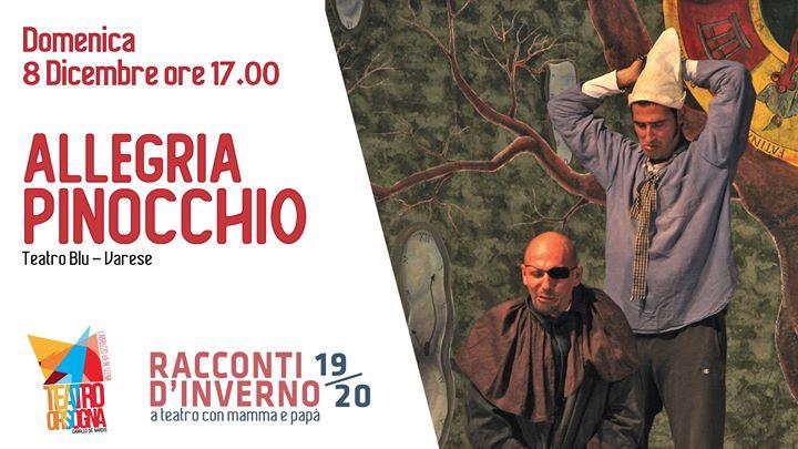 Spettacolo Teatrale 'Allegria Pinocchio' ad Orsogna (CH)